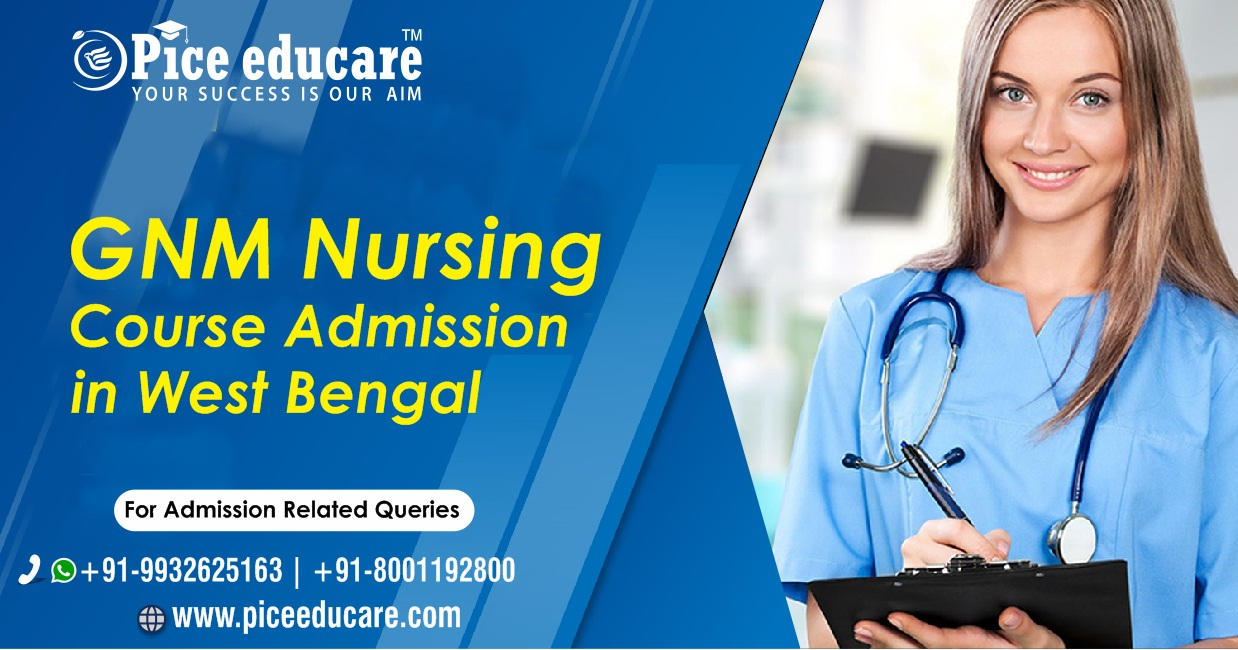 GNM Nursing Course Admission In West Bengal