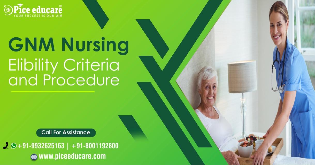 GNM Nursing eligibility criteria and admission procedures