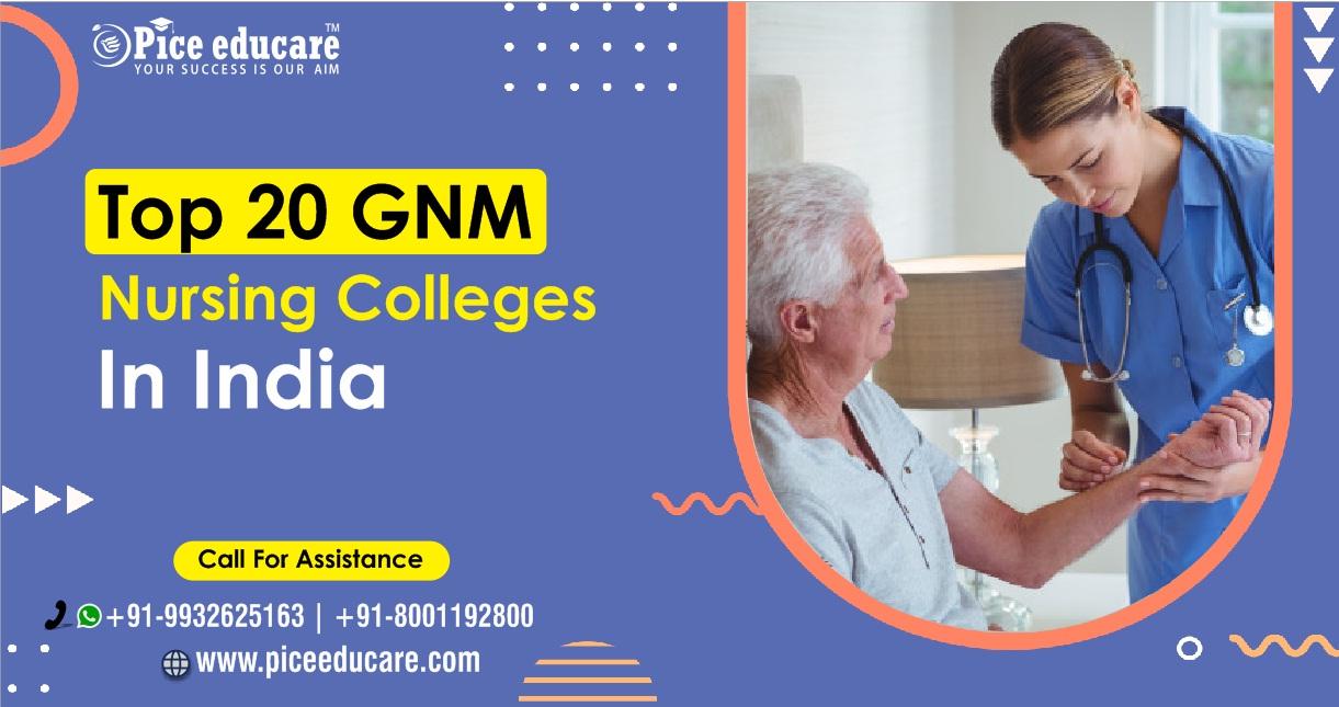 Top 20 GNM Nursing colleges in India