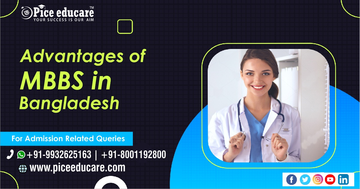 Advantages of MBBS in Bangladesh for Indian students at low cost