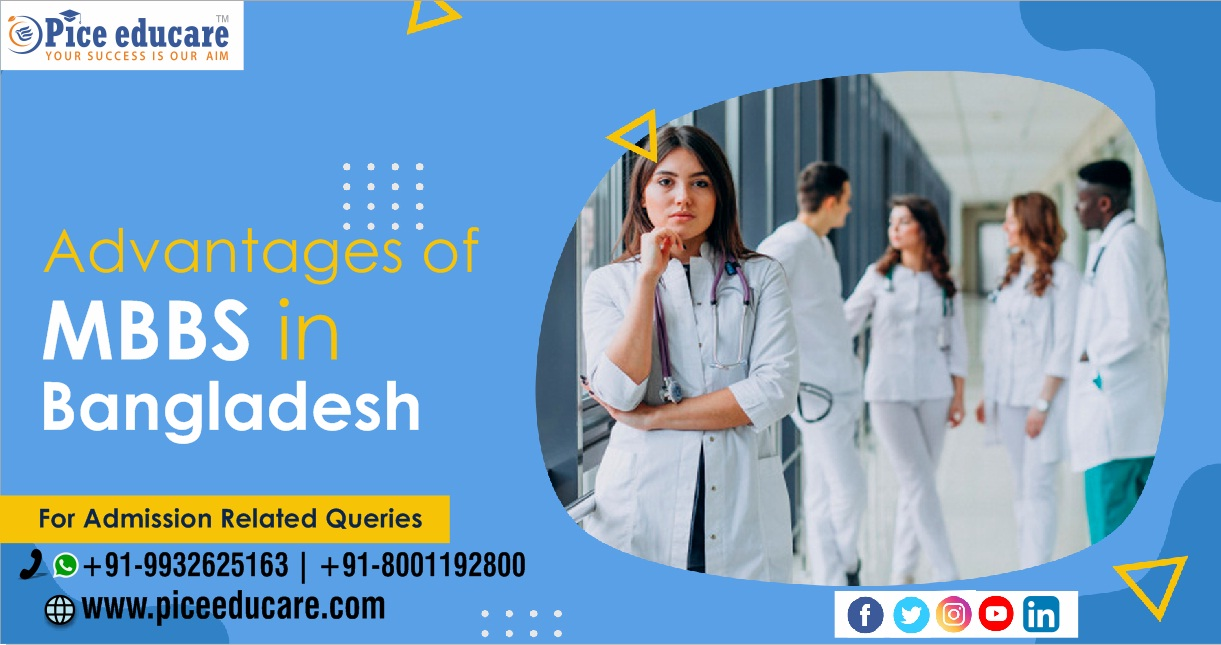 Advantages of MBBS in Bangladesh for Indian students