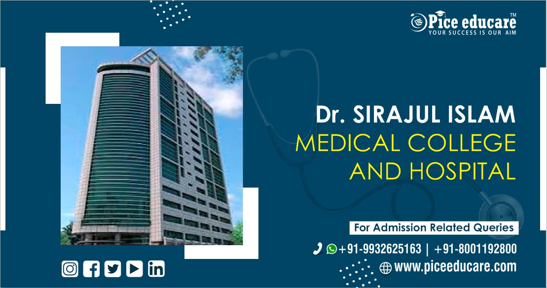 Dr. Sirajul Islam Medical College and Hospital