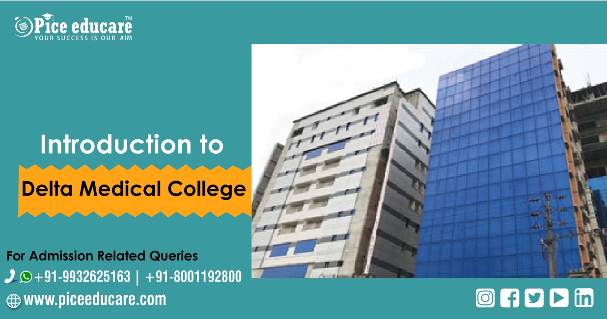 Introduction to Delta Medical College