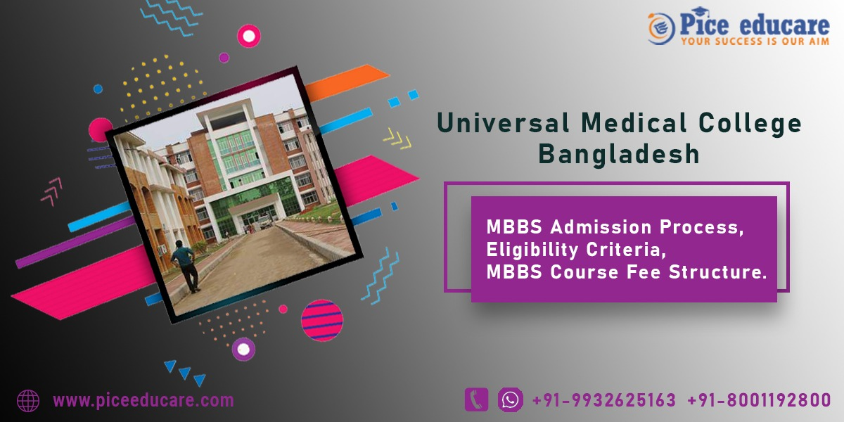 MBBS admission procedure Eligibility criteria fee structure for Universal Medical College