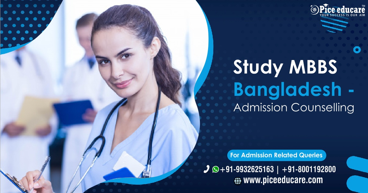 Study MBBS in Bangladesh admission counselling for Indian Students at Low cost