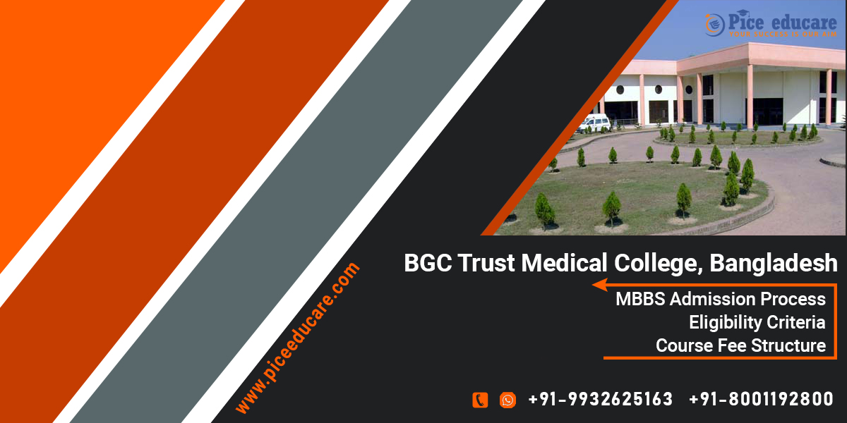 MBBS admission in BGC Trust Medical College Bangladesh