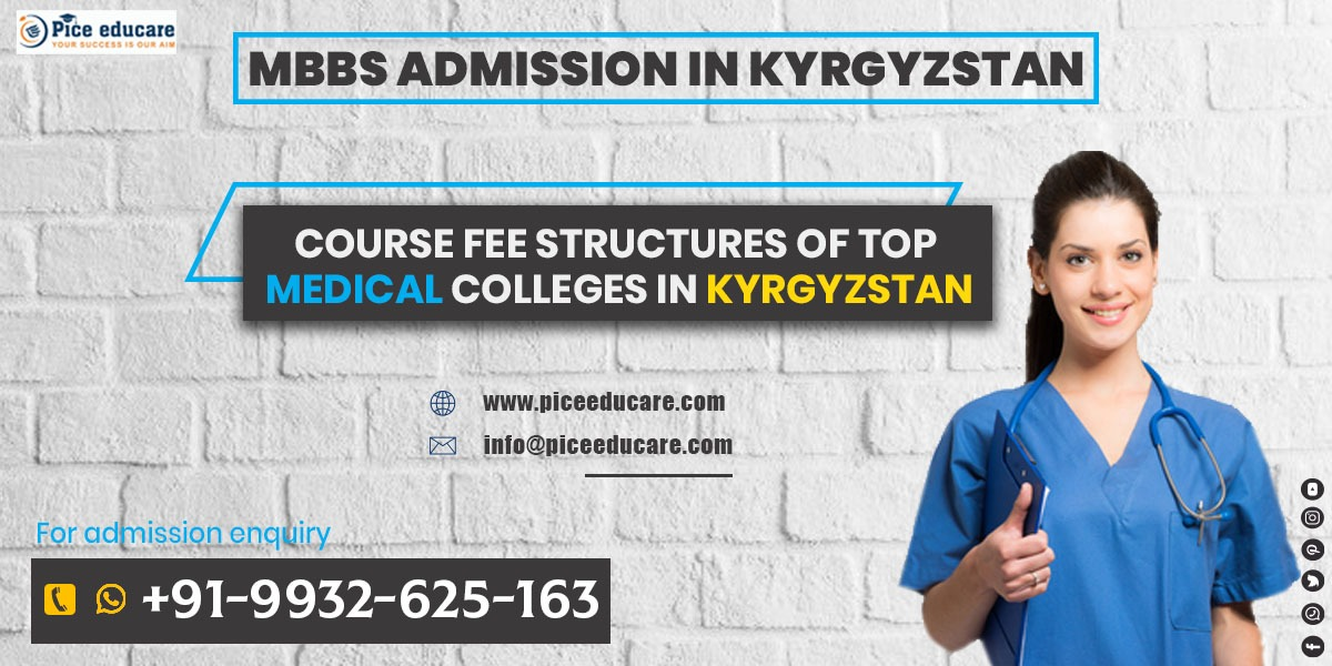 best MBBS Medical College admission in Kyrgyzstan