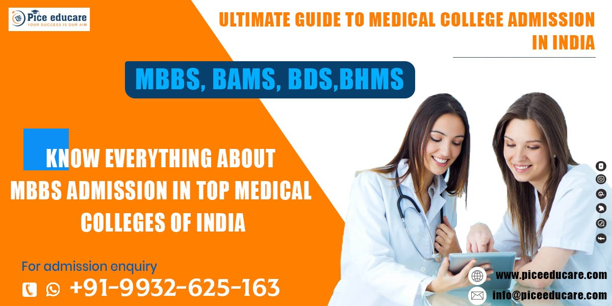 Ultimate guide to study MBBS in medical colleges in India