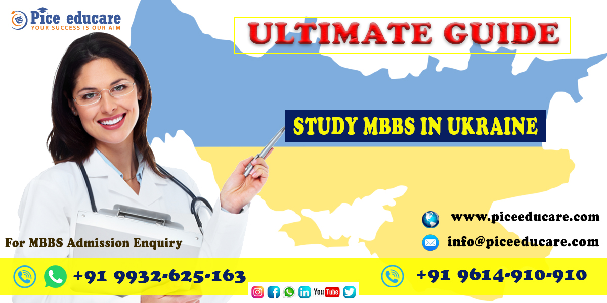 Ultimate Guide to Study MBBS in Ukraine