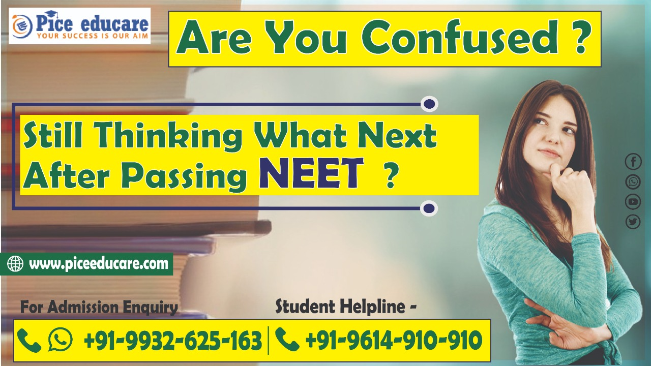 Are You Confused? Still Thinking What Next After NEET 2020