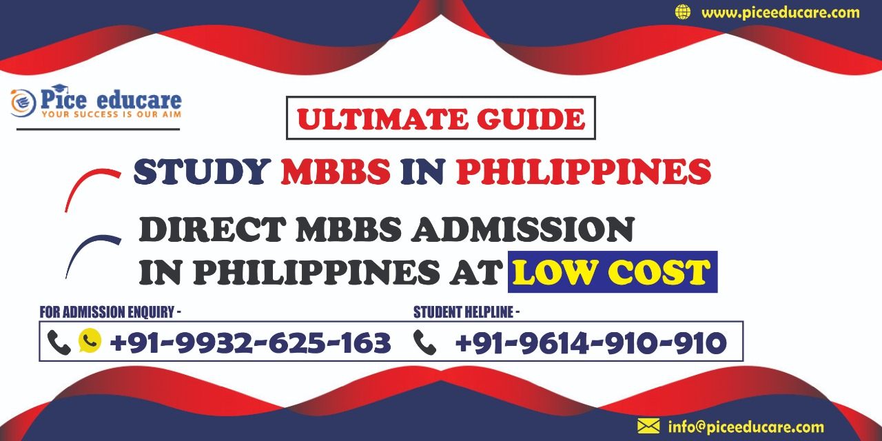 Ultimate Guide To Study MBBS In Philippines