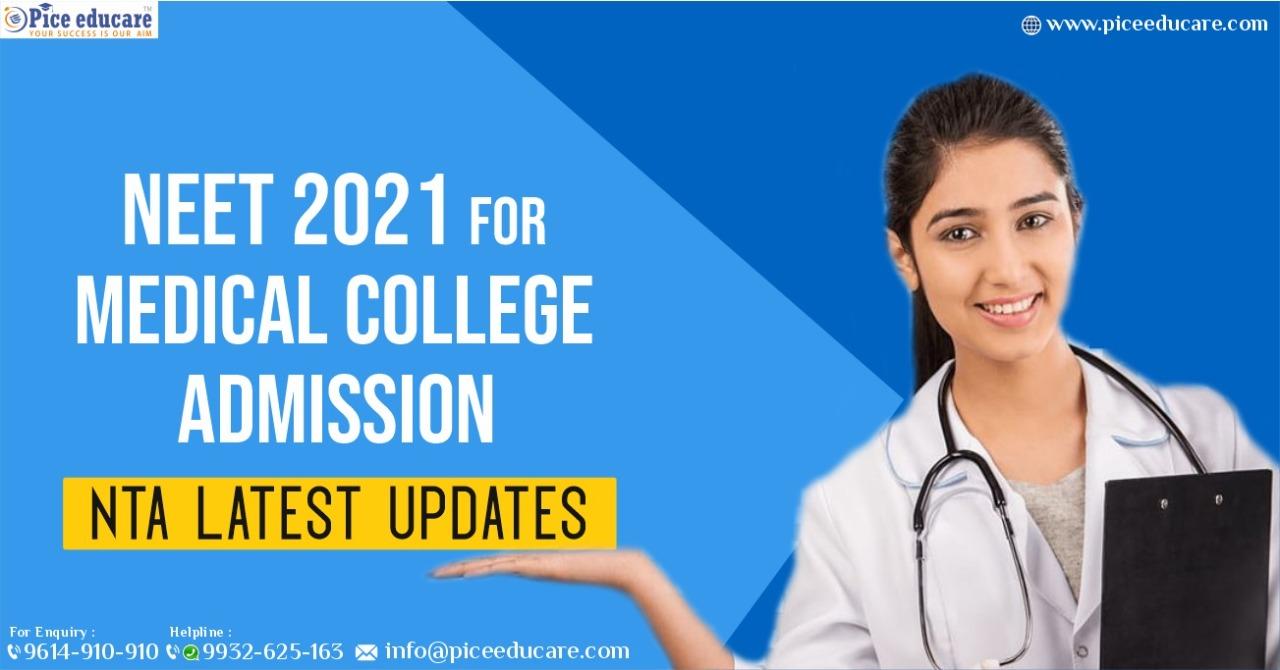 NEET 2021 Admission Latest Updates