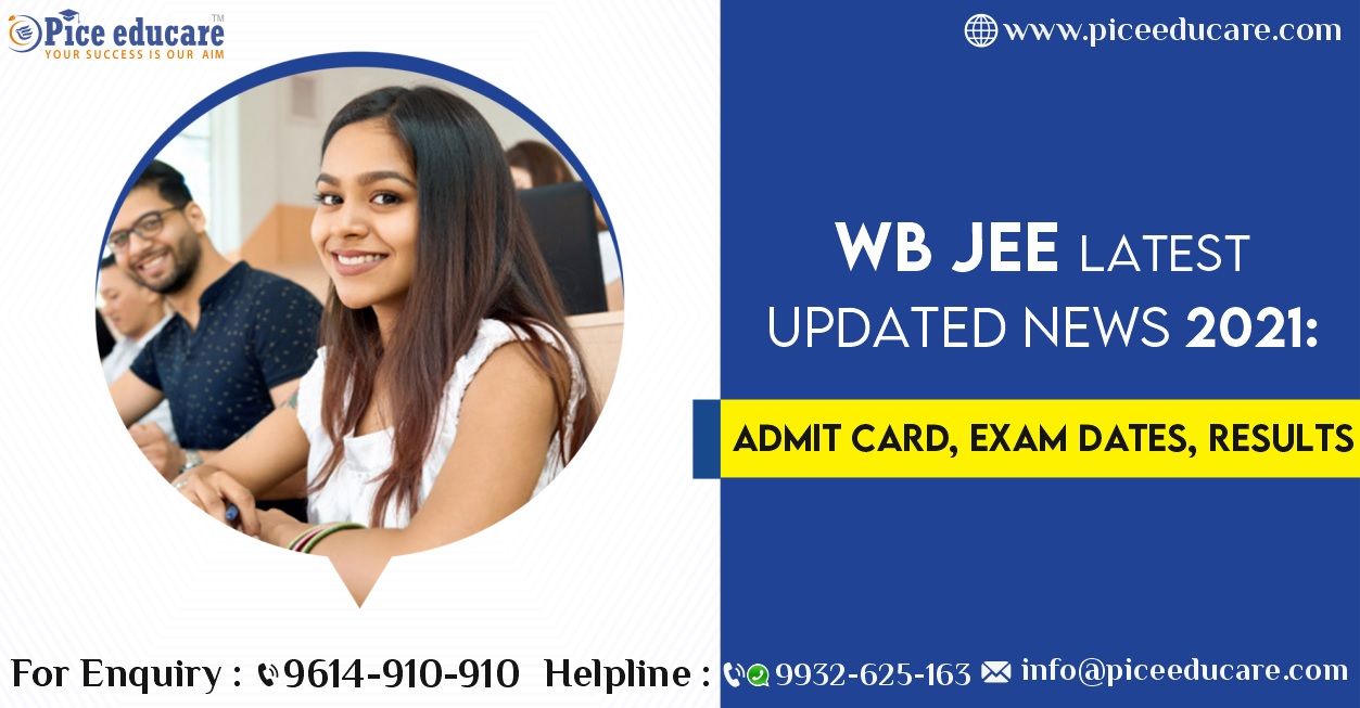 WB JEE Latest Updated News 2021:Admit Card, Exam Dates, Resultsv