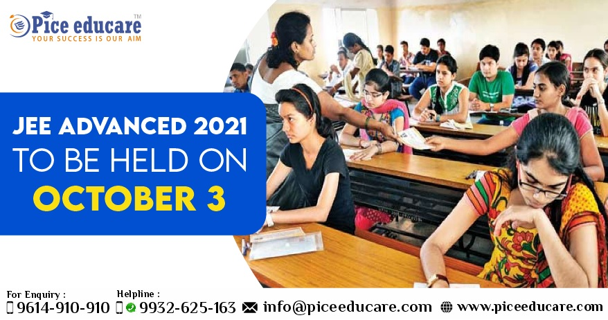 JEE ADVANCED 2021 TO BE HELD ON OCTOBER 3