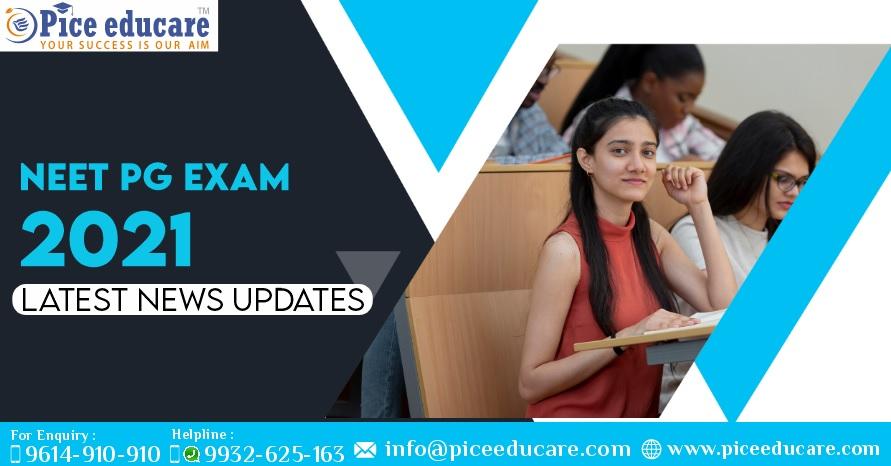 NEET PG Exam 2021 Latest News Updates
