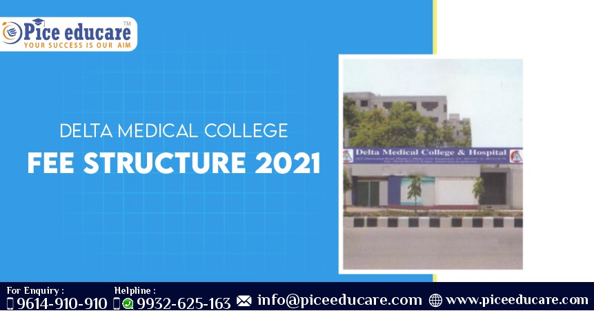Delta Medical College MBBSFees