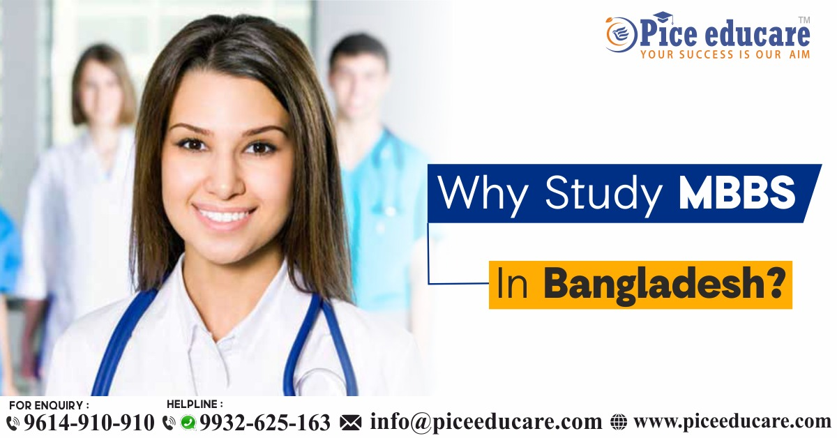 Why MBBS In Bangladesh?